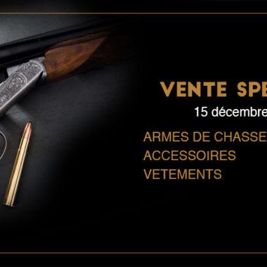 Vente spéciale d'armes de chasse et de tir